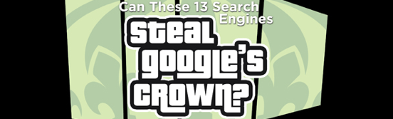 Can These 13 Search Engines Steal Google's Crown? [Infographic]